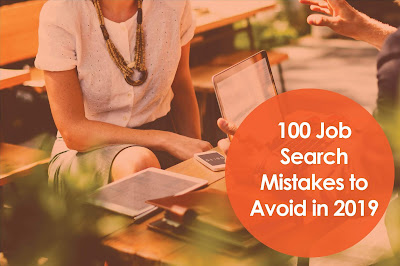 100 Job Search Mistakes to Avoid in 2019