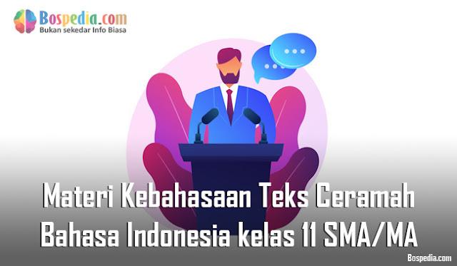 Materi Kebahasaan Teks Ceramah Mapel Bahasa Indonesia kelas 11 SMA/MA