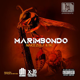 Naice Zulu & Bc - Marimbondo (Hip hop)Download mp3