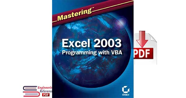 Mastering Excel 2003 Programming with VBA by Steven M. Hansen