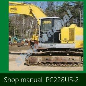 Shop Manual pc228us-2 pc228uslc-2 excavator komatsu