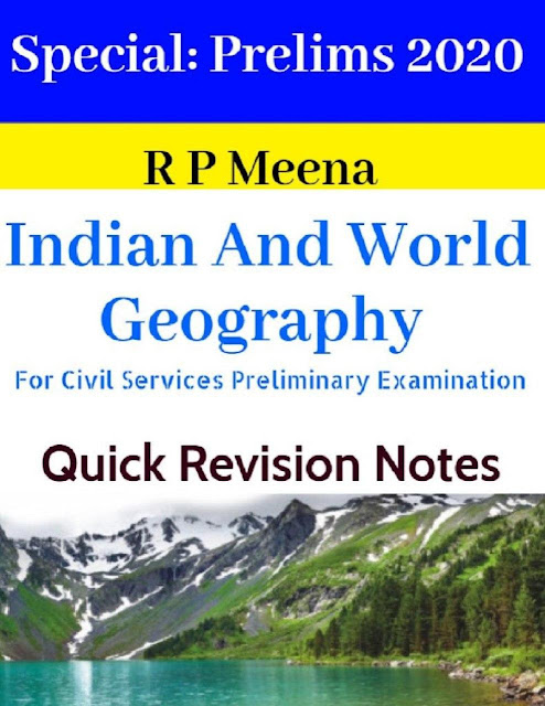 Indian and World Geography (Prelims 2020) : For All Competitive Exam PDF Book