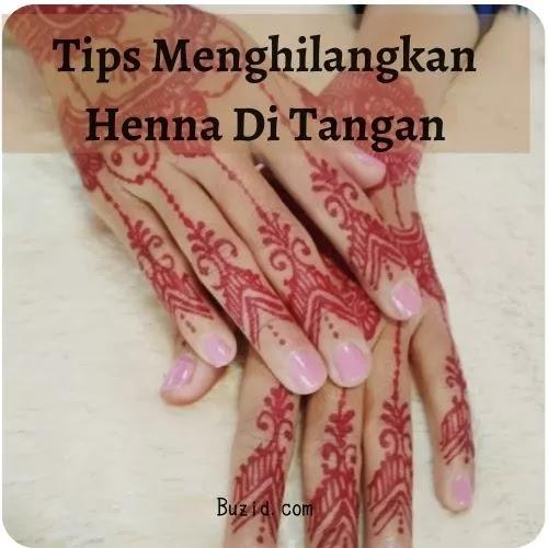 Cara Menghilangkan Henna Dengan Mudah