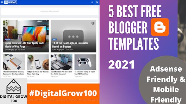 5 Best Free Blogger Templates Adsense Friendly & Mobile Friendly 2021