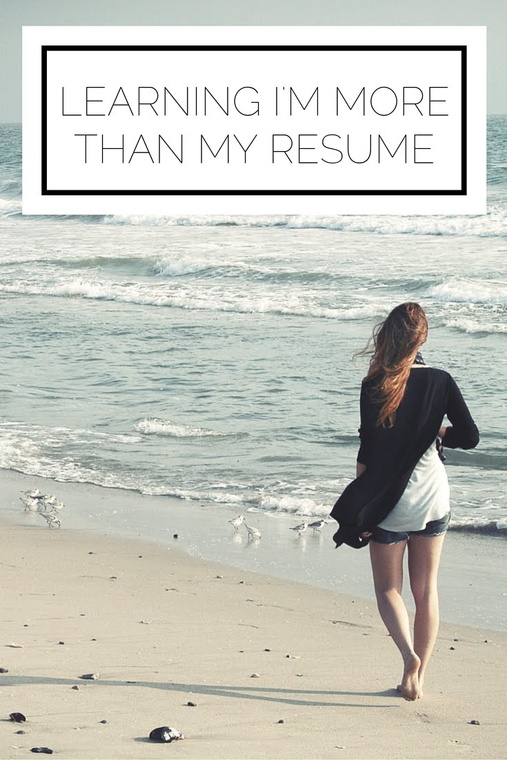 Learning I'm More Than My Resume