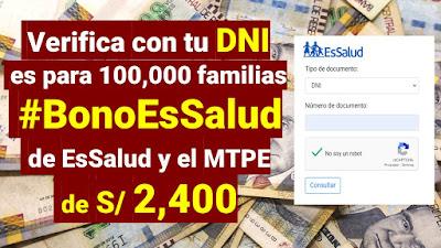 Verifique si te toca los 2,400 soles del #BonoEsSalud otorgado por el Ministerio de Trabajo