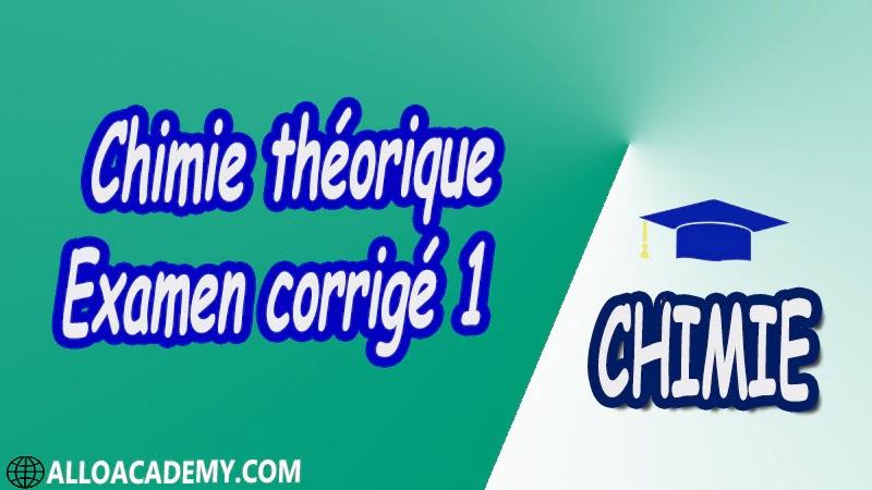Chimie théorique - Examen corrigé 1 pdf