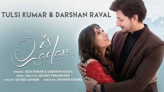 Tulsi Kumar & Darshan Raval Is Qadar Song Lyrics In English