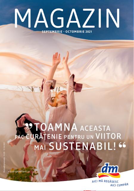 dm catalog- brosura- magazine 23.09 - 12.10 2021 → TOAMNA ACEASTA FAC CURĂȚENIE PENTRU UN VIITOR  MAI SUSTENABIL!