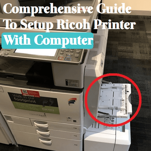 comprehensive-guide-to-setup-ricoh-printer-with-computer