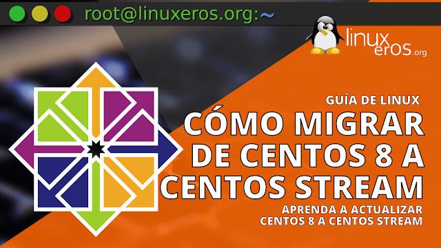 Cómo migrar CentOS 8 a CentOS Stream