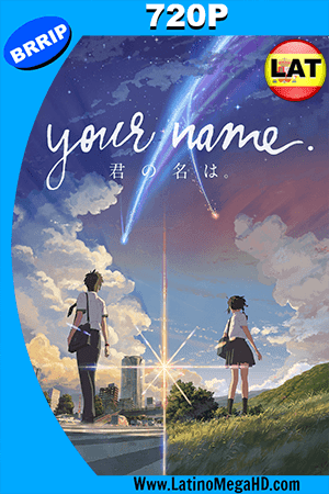 Your Name (2016) Latino HD 720p ()