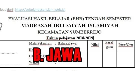 Download Soal Uts Bahasa Jawa Semester 1 Dan 2 Kelas 1 6 Tahun Ajaran 2018 2019 Komplit Sekolah Dasar Islam