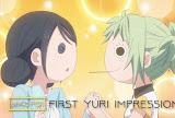 """Amanchu! Advance """"First Yuri Impression"""""""