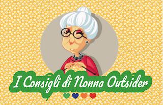 nonna outsider consigli