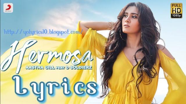 Hermosa Lyrics - Aastha Gill | D Soldierz | YoLyrics