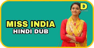 Miss India Hindi Dubbed Movie