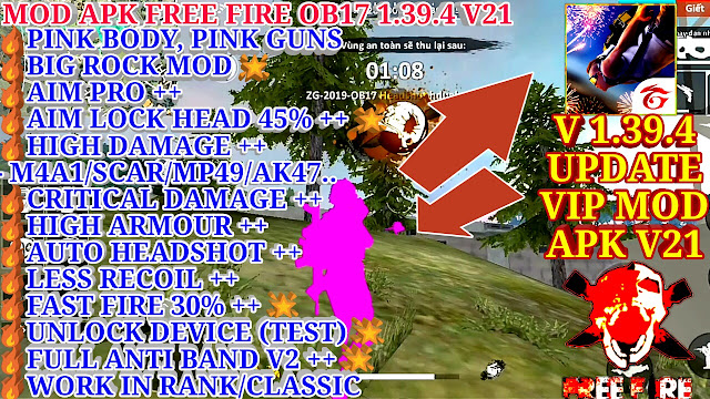 MOD APK FREE FIRE OB17 1.39.4 V21  - BIG ROCK MOD, AIM LOCK HEAD+, HIGH DAMAGE+, RECOIL+, ARMOUR+