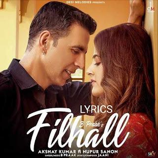 Filhall Lyrics - B Praak Indian Pop [2019]