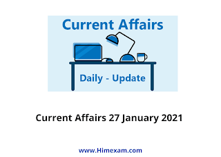 Daily Current Affairs 27 January  2021