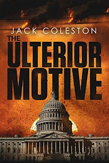 The Ulterior Motive - An Action-Adventure Thriller by Jack Coleston