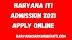Haryana ITI Admission 2021 Apply Online