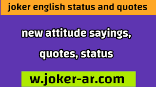 50 new Attitude Sayings and Quotes and status 2021 - joker english