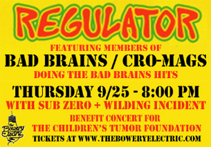 Regulator (Cro-Mags + Bad Brains Members)  to Play Benefit Concert (9/25) at Bowery Electric