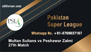 Multan Sultans vs Peshawar Zalmi Pakistan Super League 27th T20 100% Sure