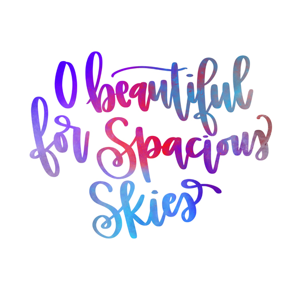 Calligraphy in reds and blues: O beautiful for spacious skies