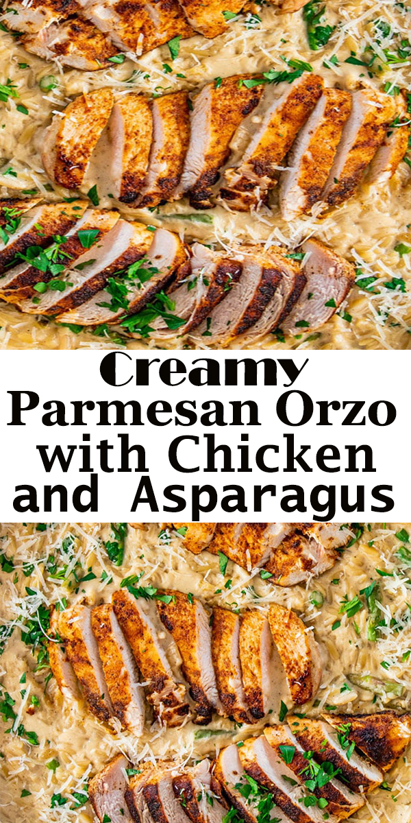 Creamy Parmesan Orzo with Chicken and Asparagus #Creamy #Parmesan #Orzo #with #Chicken #and #Asparagus #CreamyParmesanOrzowithChickenandAsparagus