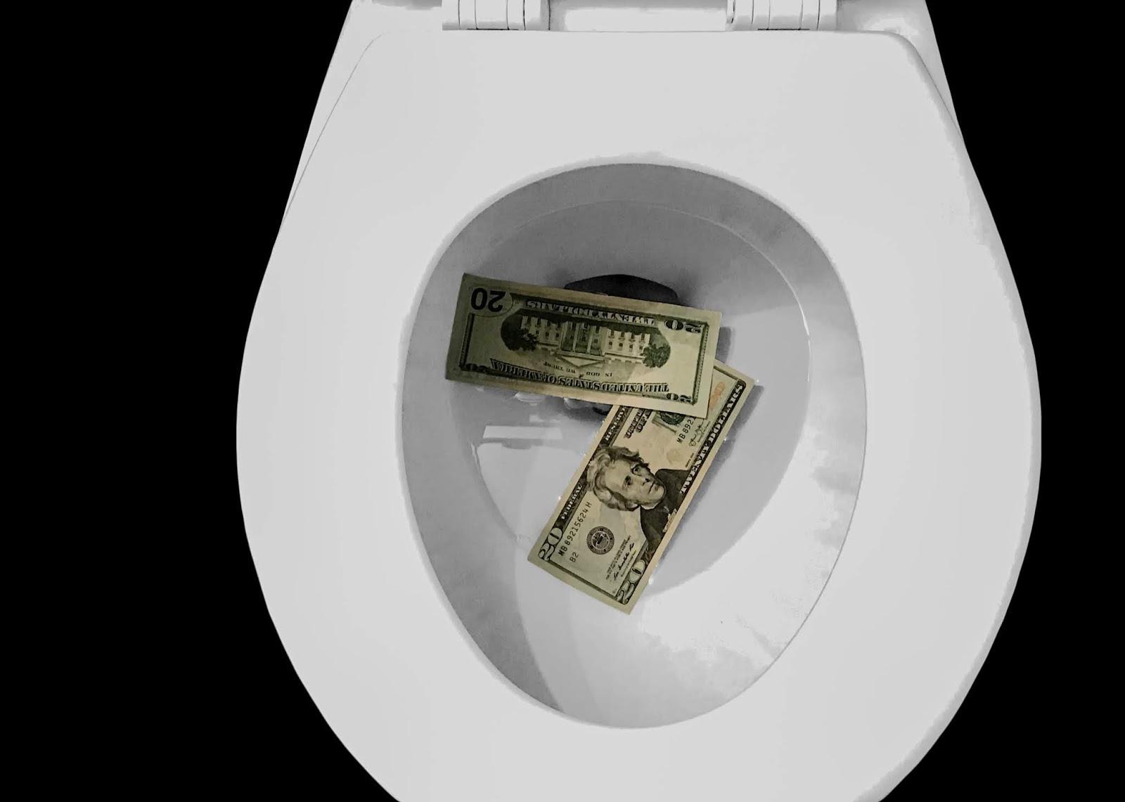 stop flushing money down the toilet