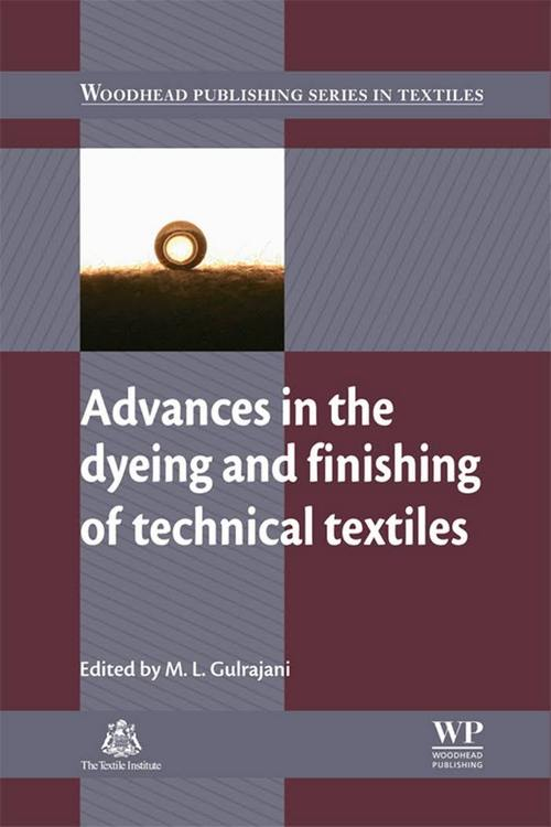 Advances in the Dyeing and Finishing of Technical Textiles
