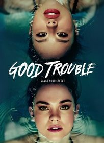 Assistir Good Trouble 1 Temporada Online Dublado e Legendado