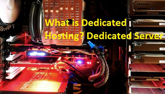 What is Dedicated Hosting? Dedicated Server