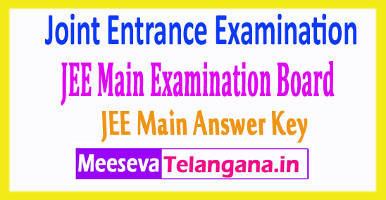 Joint Entrance Exam JEE Main Answer Key 2018 Download