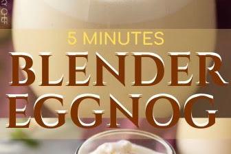 5 MINUTES BLENDER EGGNOG