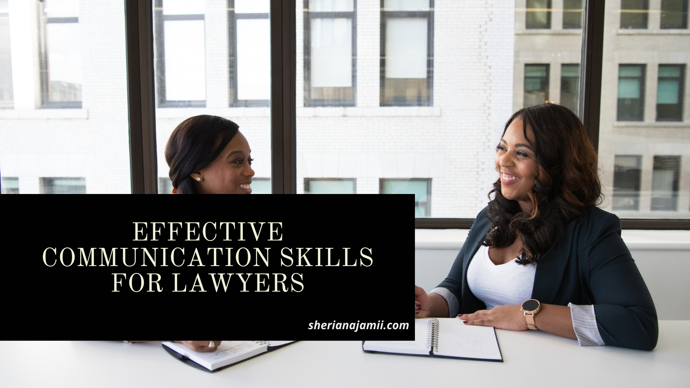 Effective Communication skills for Lawyer