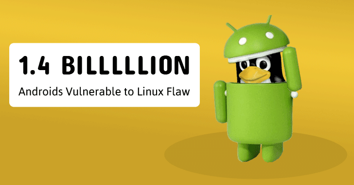 Internet Traffic Hijacking Linux Flaw Affects 80% of Android Devices
