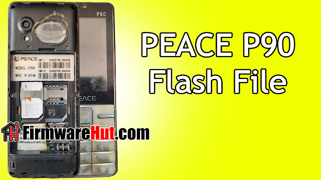 PEACE P90 Flash File SC6531A Tested (Stock Official Rom)