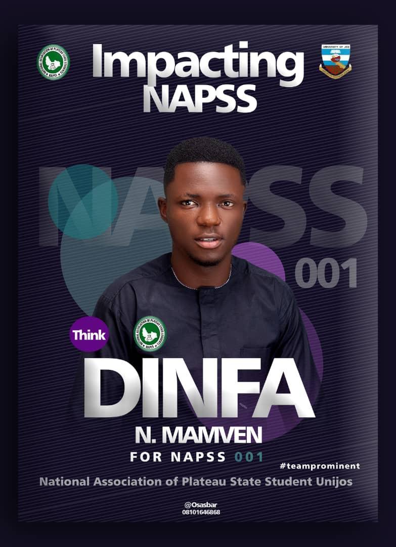 [Election] Vote Dinfa N. Mamven for NAPSS 001 , UNIJOS #Teamprominent #Arewapublisize