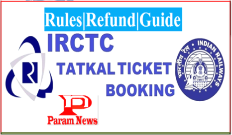 irctc-tatkal-ticket-booking-rules-refund-guide