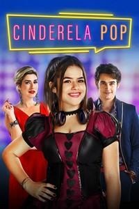 Cinderela Pop (2019) Nacional 1080p