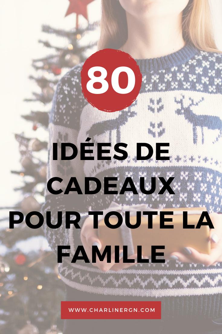 Idée Cadeau Famille de 80 idées cadeaux de Noël pour toute la famille