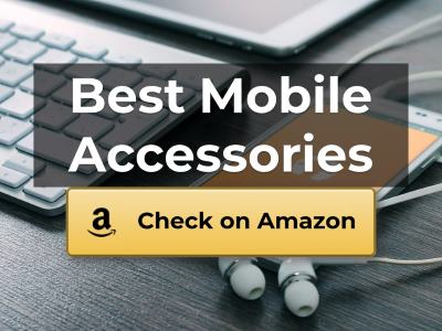 Best Mobile Accessories