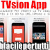 TVsion App | Applicazione Per Vedere La TV Italiana Gratis e In HD Su iOS iPhone e iPad