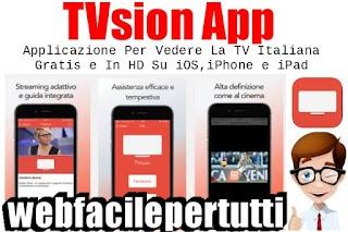 TVsion App | Applicazione Per Vedere La TV Italiana Gratis e In HD Su iOS iPhone e iPad