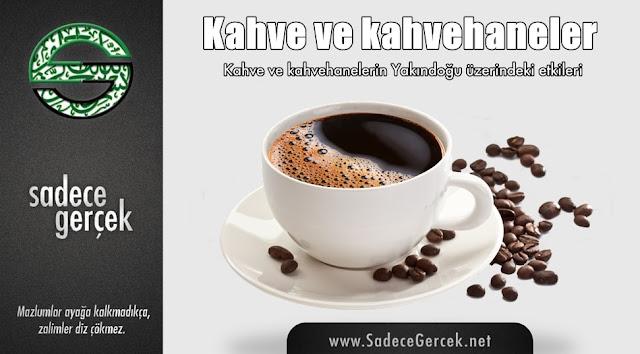 Kahve ve kahvehaneler