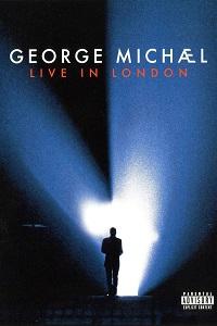 Watch George Michael: Live In London Online Free in HD