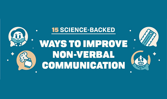 15 Science-Backed Ways to Improve Non-Verbal Communication